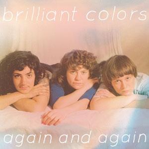 brilliant colors AGAIN & AGAIN
